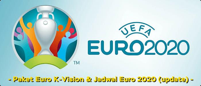 Tonton EURO 2020 dengan Voucher K-Vision di Fastpay dan Jadwal Euro Update