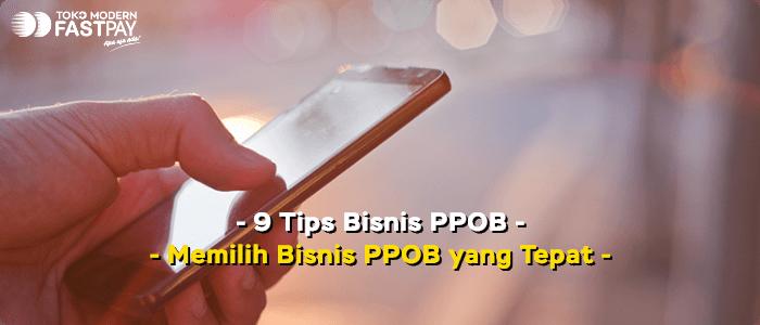 9 Tips Bisnis PPOB Sukses dan Untung