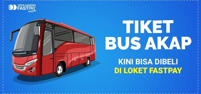 Tiket Bus AKAP Kini Bisa Dibeli di Loket Fastpay, Bisa Pilih Kursi